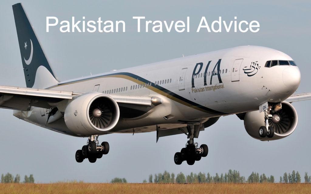 Pakistan Travel Advice